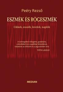 Peéry Rezső: Eszmék és rögeszmék. MEDIAN kiadó, Pozsony 2011