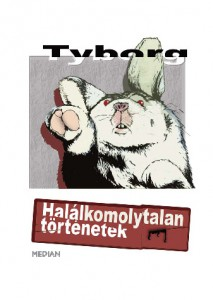 Tyborg: Halálkomoly(talan) történetek